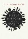 A Little History of the World [With Earphones] - Ernst Hans Josef Gombrich, Ralph Cosham