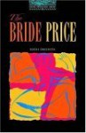 The Bride Price (Oxford Bookworms Library Level 5) - Rosemary Border, Buchi Emecheta, Tricia Hedge