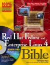 Red Hat Fedora and Enterprise Linux 4 Bible [With 2 CDROMsWith DVD] - Christopher Negus