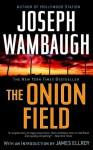 The Onion Field - Joseph Wambaugh