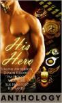 His Hero Anthology - Devon Rhodes, Kit Sands, Sara York, Sue Holston