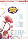 A Long, Long Sleep - Anna Sheehan, Angela Dawe