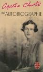 Une autobiographie - Agatha Christie