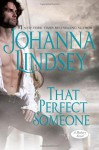 That Perfect Someone - Johanna Lindsey