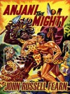 Anjani the Mighty: A Lost Race Novel - John Russell Fearn