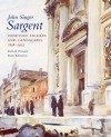 John Singer Sargent: Venetian Figures and Landscapes 1898-1913: Complete Paintings: Volume VI - Richard Ormond, Elaine Kilmurray