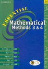 Essential Mathematical Methods 3 and 4 - Michael Evans, Peter Jones, Kay Lipson