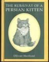 Rubaiyat of a Persian Kitten - Oliver Herford