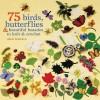 75 Birds, Butterflies & Beautiful Beasties to Knit & Crochet - Lesley Stanfield