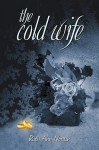 The Cold Wife - Ruth Ann Nordin