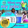 What Are My Jobs? - Bobbie Kalman