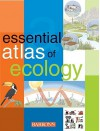 Essential Atlas of Ecology - Barron's Educational Series, Parramon Studios Staff