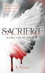 Sacrifice (The Tate Chronicles, #0.5) - K.A. Last