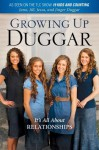 Growing Up Duggar: It's All About Relationships - Jill Duggar, Jinger Duggar, Jessa Duggar, Jana Duggar