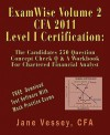 Examwise Volume 2 for 2011 Cfa Level I Certification the Candidates Question and Answer Workbook for Chartered Financial Analyst (with Download Testing Software) - Jane Vessey