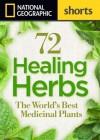 36 Healing Herbs: The World's Best Medicinal Plants - Rebecca L. Johnson