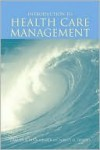 Introduction to Health Care Management - Sharon Buchbinder, Nancy H. Shanks