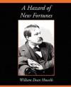A Hazard of New Fortunes - William Dean Howells