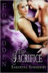 The Sacrifice - Samantha Sommersby