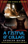 A Fistful of Collars: A Chet and Bernie Mystery - Spencer Quinn