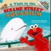 A Visit to the Sesame Street Aquarium (Pictureback(R)) - Rebecca Gold