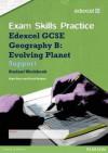 Edexcel Gcse Geography B Exam Skills Practice Workbook - Support - David Holmes