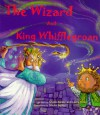 The Wizard and King Whifflegroan - Sheila Bailey, Larry Miller