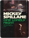 One Lonely Night (Mike Hammer) - Mickey Spillane