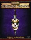 Renegade Crowns: Adventures Among the Border Princes - David Chart