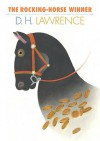 The Rocking-Horse Winner - D.H. Lawrence