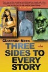 Three Sides to Every Story: A Novel - Clarence Nero