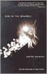 God in the Balance: Christian Spirituality in Times of Terror - Carter Heyward
