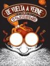 De Vuelta A Verne en 13 Viajes Ilustrados - Sayri Karp, Trino, Axel Medellín, Yazz