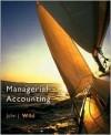 Managerial Accounting 2007 Edition - John J. Wild, Wild, John J. / Larson, Kermit D. / Chiappetta, Ba Wild, John J. / Larson, Kermit D. / Chiappetta, B
