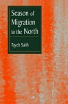 Season of Migration to the North: A Novel - al-Tayyib Sālih, Tayeb Salih