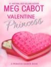 Valentine Princess - Meg Cabot