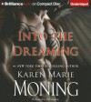 Into the Dreaming - Karen Marie Moning, Phil Gigante