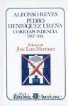 Alfonso Reyes, Pedro Henríquez Ureña. Correspondencia, I : 1907-1914 (Literatura) - José Luis Martínez, Alfonso Reyes, Pedro Henríquez Ureña