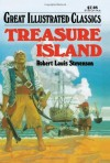 Treasure Island (Great Illustrated Classics) - Deidre S. Laiken, Robert Louis Stevenson