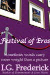 Festival of Eros - I.G. Frederick