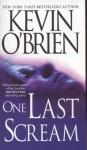 One Last Scream - Kevin O'Brien