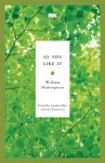 As You Like It (Modern Library Classics) - Jonathan Bate, Eric Rasmussen, William Shakespeare