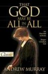 That God May Be All in All: Six Powerful Sermons - Andrew Murray, Harold J Chadwick, Olea Nelson