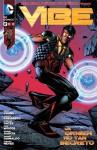 Liga de la Justicia de América presenta: Vibe, un origen no tan secreto - Geoff Johns, Andrew Kreisberg, Sterling Gates