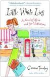 Little White Lies: A Novel of Love and Good Intentions - Gemma Townley