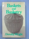 Baskets & Basketry - Dorothy Wright