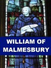 William of Malmesbury - English Historian - Kate Norgate