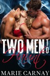 Two Men To Haunt (Paranormal Menage Romance) - Marie Carnay