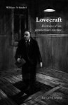 Lovecraft: Histoire D'un Gentleman Raciste - William Schnabel