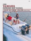 Yamaha 2-250 HP 2-Stroke, 1996-1998 (Includes Jet Drives): Outboard Shop Manual - Clymer Publishing